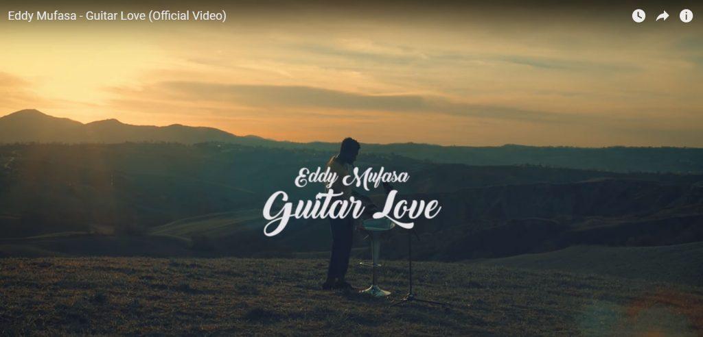 Eddy Mufasa - Guitar Love (Official Video)